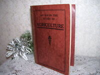AN AID IN THE STUDY OF AGRICULTURE 1914 ANTIQUE BOOK