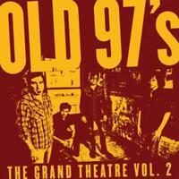 The Grand Theatre Vol.2 von Old 97s (2011), Digipack, Neu OVP, CD