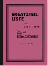 BMW Dixi 0,75 ltr./15 PS 3/15 PS Ersatzteilliste Ersatzteilkatalog Teilekatalog