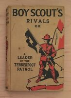 Vintage Hardback Boy Scout's Rivals A Leader of the Tenderfoot Patrol Book