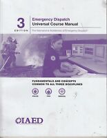 IAED Emergency Dispatch Universal Course Material 3rd Edition NO WRITING (E1-29)