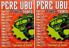 PERE UBU CARNIVAL OF SOULS TOUR FLYERS X 2