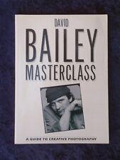 Hughes & Bailey - David Bailey Masterclass a guide to creative photography