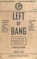 Left of Bang : How the Marine Corps' Combat Hunter Program Can Save Your Life...