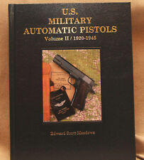 U. S. Military  Automatic Pistols 1920-1945, Vol 2 Deluxe Edition by Meadows