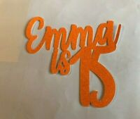 Custom Cake Topper 15th Birthday Any Name/Word or Colour Personalised Customised