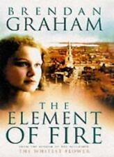 The Element of Fire,Brendan Graham