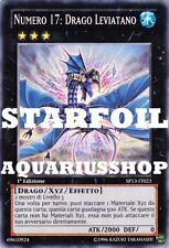 Yu-Gi-Oh! Numero 17 Drago Leviatano STARFOIL SP13-IT023 Leviathan Dragon Zexal