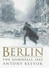 Berlin: The Downfall, 1945,Antony Beevor