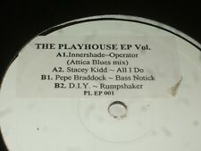 The Playhouse EP Vol. 1     STACEY KIDD / D.I.Y./ PEPE BRADOCK / INNERSHADE