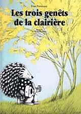 Les Trois Genets De La Clairiere Yvan Pommaux  L'ecole des loisirs