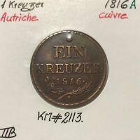 AUTRICHE - 1 KREUZER 1816 A - Pièce de Monnaie en Cuivre // TTB