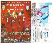 Football Programme plus Match Ticket>POLAND v ENGLAND Sept 2004 WCQR Chorzow