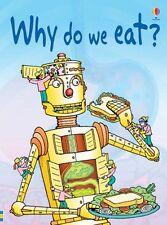 Why do we eat? (Usborne Beginners) By Stephanie Turnbull