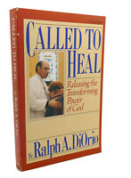 Ralph A. Diorio CALLED TO HEAL