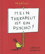 Mein Therapeut ist ein Psycho, Edition Moderne