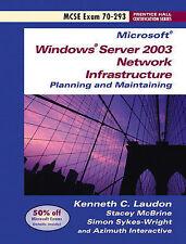 Microsoft Windows Server 2003 Exam 70-293 (Prentice Hall Certification) by