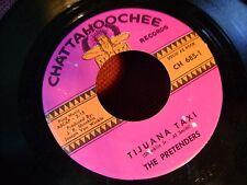 ORIGINAL LATIN SURF 45~PRETENDERS~TIJUANA TAXI/PEPITA'S THEME~CAHTTAHOOCHE~HEAR