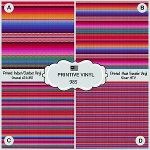 Serape Patterned HTV, Printed Vinyl, Iron on Vinyl, Adhesive Craft Vinyl 985