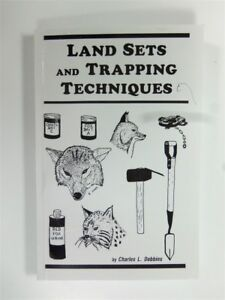"""Book """"Land Sets And Trapping Techniques"""" By Charles Dobbins Traps Coyote"""
