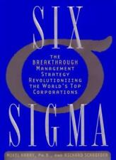 Six Sigma: the Breakthrough Management Strategy Revolutionizing the World's To,