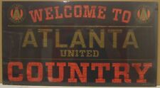 """ATLANTA UNITED FC WELCOME TO COUNTRY WOOD SIGN 13""""X24'' NEW WINCRAFT"""
