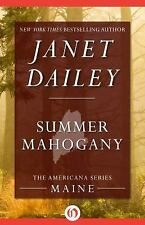 The Americana: Summer Mahogany 19 by Janet Dailey (2014, Paperback)