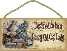 """Destined To Be A Crazy Old Cat Lady Kitten Pile Funny Sign Plaque 5""""x10"""""""