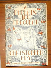 A Phoenix Too Frequent Christopher Fry A  Comedy 1951 H/B