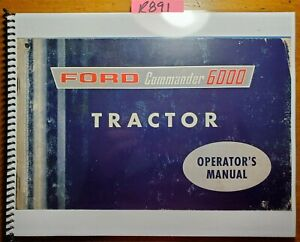 Ford Commander 6000 Tractor 1961-67 Owner Operator Manual SE 9257 42600010 4/65