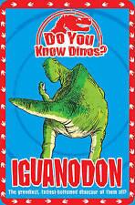 Iguanodon (Do You Know Dinosaurs),Helen Greathead,New Book mon0000012521