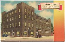 The Ball Clinic in Excelsior Springs MO Postcard 1947