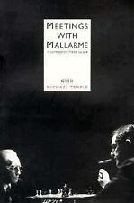 Meetings With Mallarme (EUROPEAN LITERATURE)