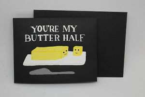 Handpainted Greeting Card, You're My Butter Half W/ Envelope, Love, Cheesy, Cute