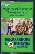 RENZO ARBORE NAPOLI PUNTO ESCLAMATIVO! INTERNESCINAL UEI MC K7 MUSICASSETTA SS