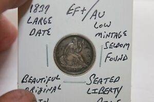 1837  LARGE DATE  EF+/AU  LOW MINTAGE  SEATED LIBERTY DIME