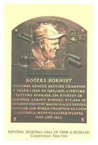 Rogers Hornsby, Hall of Fame Postcard Plaque