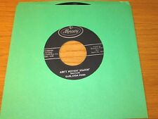 "ROCK + ROLL 45 RPM - EARLSTON FORD - MERCURY 71108 - ""AIN'T NOTHIN' SHAKIN' """
