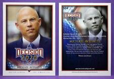 Decision 2020 Political Trading Cards Michael Avenatti High Number SSP Card #504