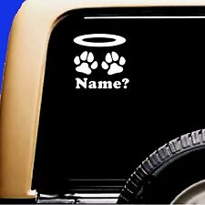 Dog Pet Memorial Vinyl Decal Sticker-  Angel HALO Paw ADD Name