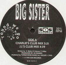 BIG SISTER - Round We Go - sos