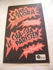 Partition Samba flora Paul Gydé Cha cha parisien A Deprince Francis Baxter