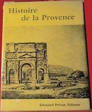 Histoire de la Provence - Edouard Baratier - Privat éditeur, 1969 .Relié