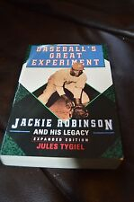 """""""Baseball's Great Experiment: Jackie Robinson and His Legacy"""" by Jules Tygiel PB"""