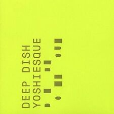 Audio CD Yoshiesque - Deep Dish - Free Shipping