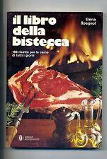 Elena Spagnol # IL LIBRO DELLA BISTECCA # Oscar Mondadori 1980 # 1A ED.