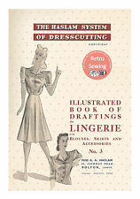 The Haslam System of Dresscutting - Lingerie No. 3 - 1940's Wartime