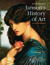 Janson's History of Art Volume 2 Revised Edition by Ann S. Roberts, Joseph F....
