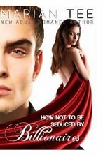 How Not To be Seduced by Billionaires-ExLibrary
