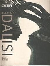 RICCARDO DALISI - SCULTURE - MOSTRA - ELECTA NAPOLI 1997
